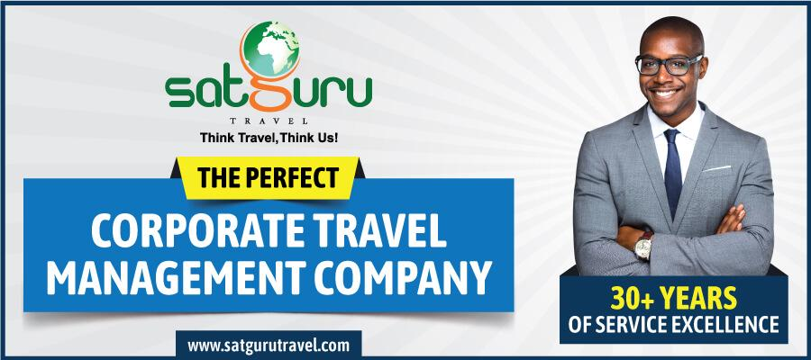 SATGURU TRAVEL – THE PERFECT CORPORATE TRAVEL MANAGEMENT COMPANY FOR YOUR NEEDS!